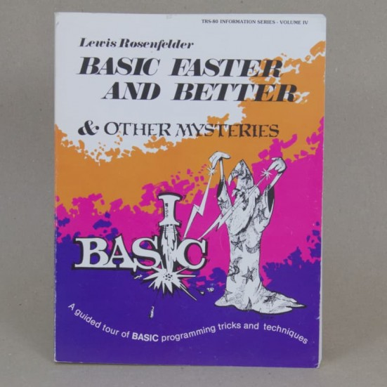 BASIC Faster & Better & Other Mysteries