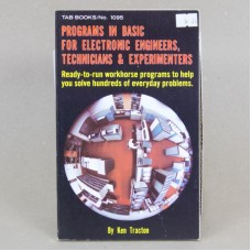 Programs in Basic for Electronic Engineers, Technicians & Experimenters